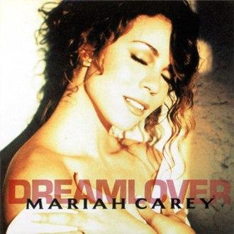 Dreamlover (song) - Image: Mariahcareysingle dreamlover