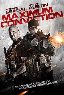 <i>Maximum Conviction</i> 2012 American film directed by Keoni Waxman