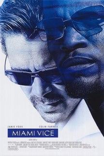 <i>Miami Vice</i> (film) 2006 film by Michael Mann