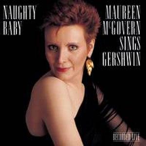 Naughty Baby (album) - Image: Naughty Baby (Maureen Mc Govern album)