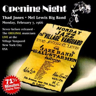 Opening Night (album) - Image: Opening Night Thad Jones Mel Lewis And The Jazz Orchestra