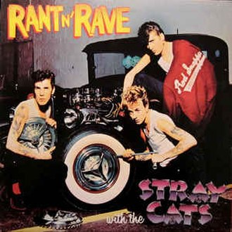 Rant n' Rave with the Stray Cats - Image: Rant N Rave cover