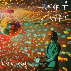 Circa: Now! - Image: Rocket from the Crypt Circa Now! cover