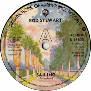 Sailing (Sutherland Brothers song) - Image: Sailing by Rod Stewart UK vinyl A side