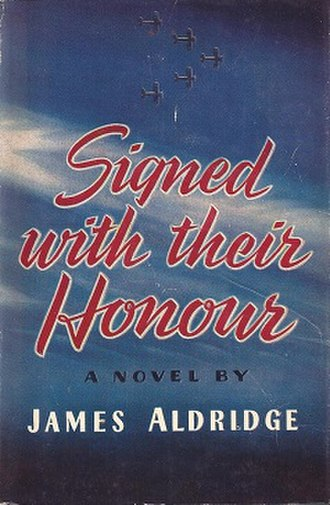 Signed with Their Honour - First US edition (publ. Book League Of America)