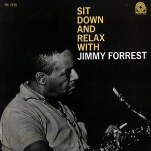 Sit Down and Relax with Jimmy Forrest - Image: Sit Down and Relax with Jimmy Forrest