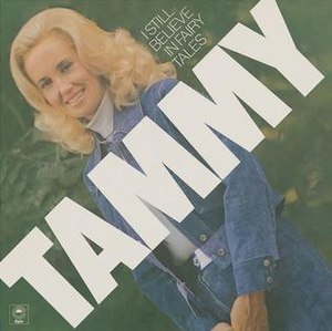 I Still Believe in Fairy Tales - Image: Tammy Wynette I Still Believe In Fairy Tales