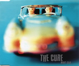 Mint Car - Image: The Cure Mint Car UK Disc 1