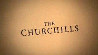The Churchills (TV series) - Image: The Churchills (TV series) titlecard