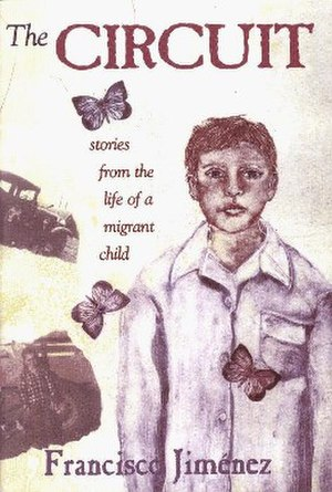 The Circuit: Stories from the Life of a Migrant Child - Image: The Circuit Stories from the Life of a Migrant Child