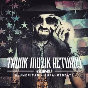 Trunk Muzik Returns - Image: Trunk Muzik Returns