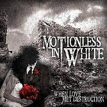 When Love Met Destruction Wikipedia