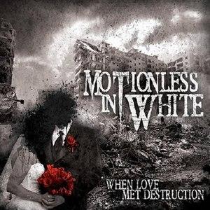 When Love Met Destruction - Image: WLMD album ver