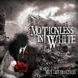 When Love Met Destruction - Image: WLMD album ver