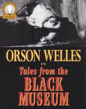 The Black Museum - The original radio program was reissued in an audiobook format by Heritage Media.