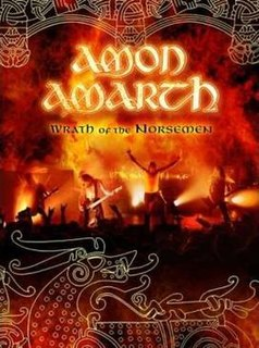 <i>Wrath of the Norsemen</i> 2006 video by Amon Amarth