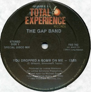 You Dropped a Bomb on Me - Image: You Dropped a Bomb on Me by The Gap Band US 12 inch vinyl A side