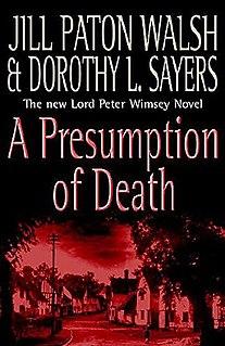 <i>A Presumption of Death</i> 2002 mystery novel by Jill Paton Walsh