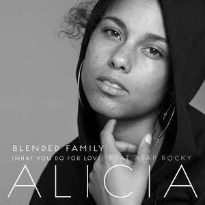 Blended Family (What You Do for Love) - Image: Alicia Keys Blended Family (What You Do For Love)
