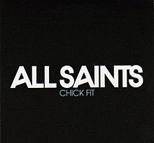 A portrait in the background colour of black with the name 'All Saints' visible in the centre of the portrait in large, white, capital font. Directly centred below it is the title 'Chick Fit' in the same font, just reduced to size.