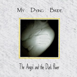 The Angel and the Dark River - Image: Angel and the Dark River Album Cover