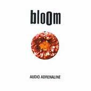 Bloom (Audio Adrenaline album) - Image: Audio adrenaline bloom alt
