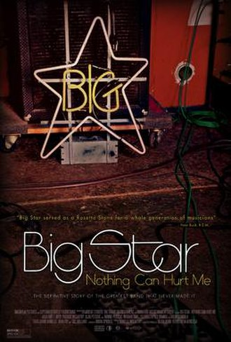 Big Star: Nothing Can Hurt Me - Image: Big Star Nothing Can Hurt Me Poster