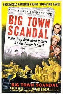 <i>Big Town Scandal</i> 1948 film by William C. Thomas