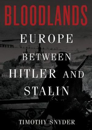 Bloodlands - Image: Bloodlands Europe between Stalin and Hitler