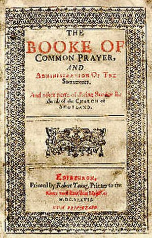 Bishops' Wars - Archbishop Laud's 1637 Book of Common Prayer.