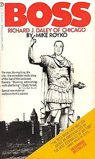 <i>Boss</i> (book) book by Mike Royko