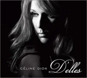 D'elles - Image: Celine Dion D'elles