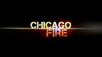 Chicago Fire (TV series) - Image: Chicago Fire Title Card