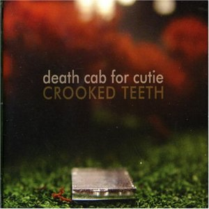 Crooked Teeth (Death Cab for Cutie song) - Image: Crooked Teeth
