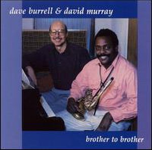 Brother to Brother (Dave Burrell album) - Image: DB B2B