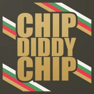 Chip Diddy Chip - Image: Diddychip