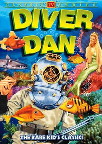 Diver Dan - Cover from Alpha Video's 2006 DVD release of Diver Dan.