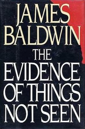 The Evidence of Things Not Seen - First edition cover