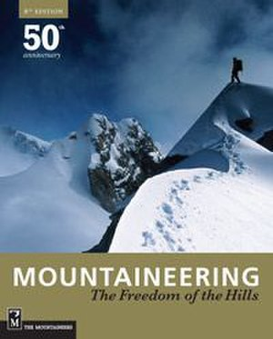 Mountaineering: The Freedom of the Hills - 8th edition cover
