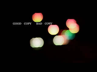 <i>Good Copy Bad Copy</i> 2007 film