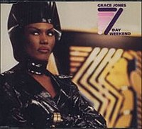 Grace Jones - 7 Day Weekend