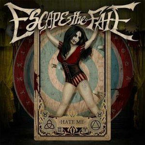 Hate Me (album) - Image: Hate Me (Escape the Fate album)