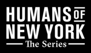 <i>Humans of New York: The Series</i>