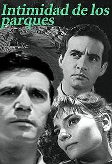 <i>Intimidad de los parques</i> 1965 film by Manuel Antín