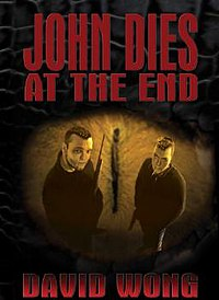 John Dies at the End - Don Coscarelli (2012) 200px-John_Dies_at_the_End
