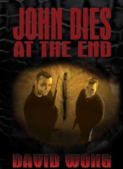 Picture of a book: John Dies At The End
