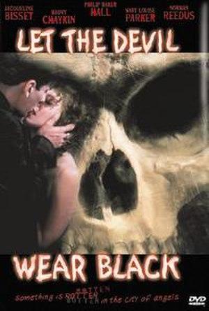Let the Devil Wear Black - DVD Cover