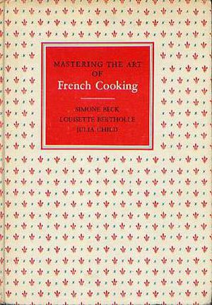 Mastering the Art of French Cooking - Cover of Volume 1, original 1961 edition