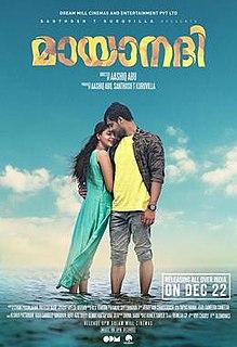 <i>Mayanadi</i> 2017 film directed by Aashiq Abu