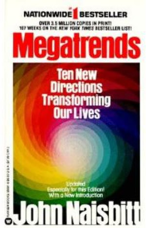 Decentralization - Decentralization was one of ten Megatrends identified in this best seller.
